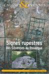 Causses et Cévennes, n°3 - Signes rupestres des Cévennes au Rouergue