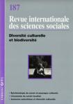 Revue internationale des sciences sociales, 187 - Diversité culturelle et biodiversité