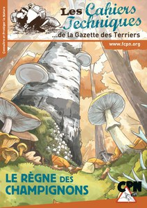 Les cahiers techniques de la Gazette des Terriers, 141 - Le règne des champignons