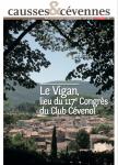 Causses et Cévennes, 2 - Le Vigan, lieu du 117e congrès du Club cévenol