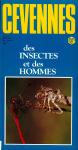 Cévennes, 31 - 32 - 1986 - Bulletin N°31 - 32 - Des insectes et des hommes