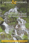 Causses et Cévennes, 4 - Congrès à l'Aigoual et miscellanées