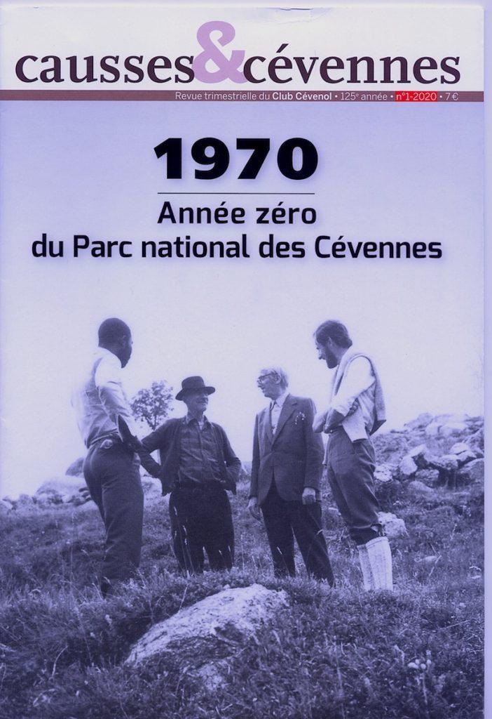 Causses et Cévennes, 1 - 1970, année zéro du Parc national des Cévennes
