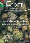 Forêt-entreprise, 245 - Le carbone forestier au coeur de notre société