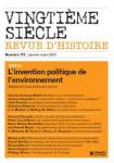 Vingtième siècle, 113 - Spécial : L'invention politique de l'environnement