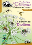 Les cahiers techniques de la Gazette des Terriers, 148 - À la rencontre des diptères