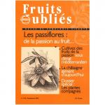 Fruits Oubliés, 2002-27 - Les passiflores : de la passion au fruit ...