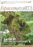 Espaces Naturels, 36 - La forêt entre production et préservation