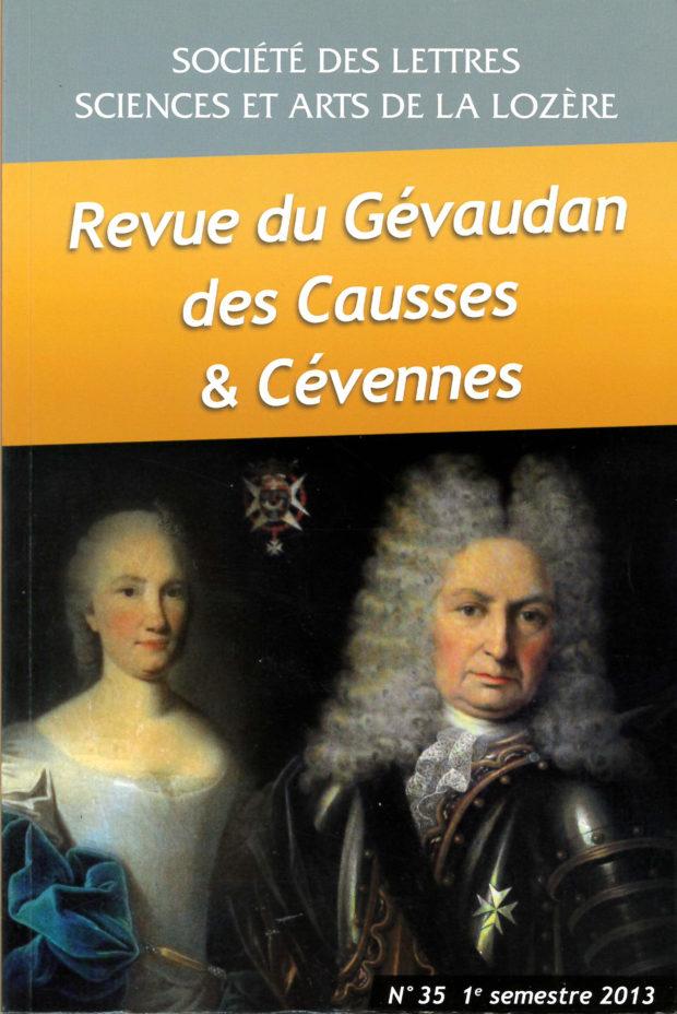 Revue du Gévaudan des Causses et des Cévennes, 35 - 1e semestre 2013 - Bulletin n°35