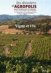 Les dossiers d'Agropolis International, 21 - Vigne et vin