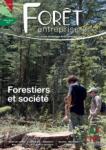 Forêt-entreprise, 257 - Forestiers et société