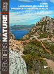45 randonnées en Corse, Languedoc-Roussillon, Provence-Alpes-Côte d'Azur