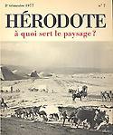 Hérodote, 7 - A quoi sert le paysage ?