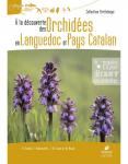 À la découverte des orchidées en Languedoc et Pays catalan