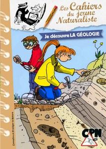 Les cahiers techniques de la Gazette des Terriers, 138 - Je découvre la géologie