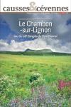 Causses et Cévennes, 2 - Le Chambon-sur-Lignon, lieu du 116e congrès du Club cévenol