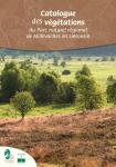 Catalogue des végétations du Parc naturel régional de Millevaches en Limousin