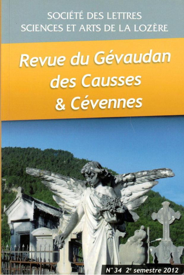 Revue du Gévaudan des Causses et des Cévennes, 34 - 2e semestre 2012 - Bulletin n°34