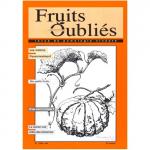 Fruits Oubliés, 1996-4 - Les melons passionnément – Des petits fruits – Le mûrier noir
