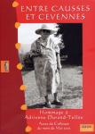 Entre Causses et Cévennes, hommage à Adrienne Durand Tullou