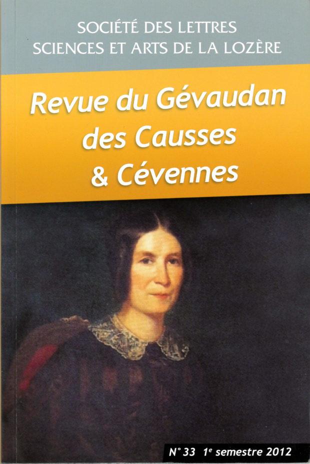 Revue du Gévaudan des Causses et des Cévennes, 33 - 1er semestre 2012