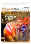 Espaces Naturels, 42 - Protéger la mer, c'est possible ?