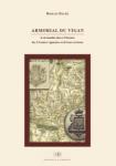 Armorial du Vigan & de familles liées à l'histoire des Cévennes viganaises et de leurs environs