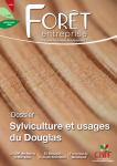 Forêt-entreprise, 253 - Sylviculture et usages du Douglas
