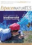 Espaces Naturels, 33 - Indicateurs de biodiversité - Pour quoi faire ? Comment faire ?