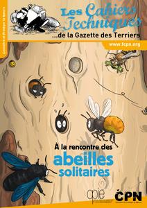 Les cahiers techniques de la Gazette des Terriers, 143 - A la rencontre des abeilles solitaires
