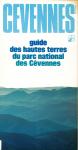 Cévennes, 18 - 19 - 20 - 1981 - Bulletin N°18 - 19 - 20 - Guide des hautes terres du Parc national des Cévennes