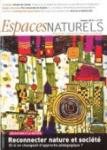 Espaces Naturels, 37 - Reconnecter nature et société, et si on changeait d'approche pédagogique ?