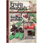 Fruits Oubliés, 2007-10 - Guignes, griottes et autres Cerises