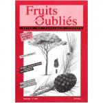Fruits Oubliés, 1998-13 - Châtaignes en Corse – Cerises – Conifères comestibles
