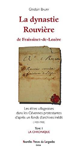La dynastie Rouvière de Fraissinet-de-Lozère