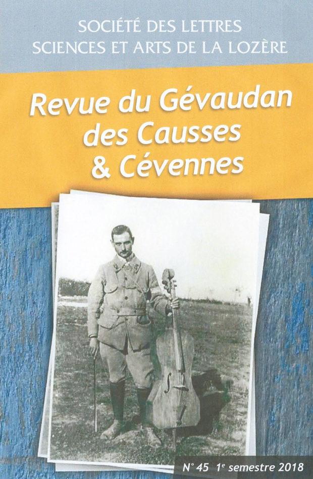 Revue du Gévaudan des Causses et des Cévennes, 45 - 1e semestre 2018 - Bulletin n°45