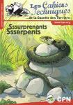 Les cahiers techniques de la Gazette des Terriers, 145 - Sssurprenants Ssserpents