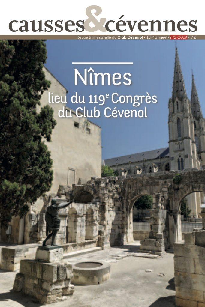 Causses et Cévennes, 2 - Nîmes, lieu du 119e Congrès du Club Cévenol