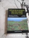 Atlas écologique des fougères et plantes alliées