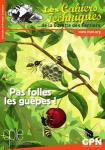 Les cahiers techniques de la Gazette des Terriers, 147 - Pas folles les guêpes !
