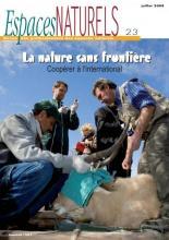 Espaces Naturels, 23 -  La nature sans frontière, coopérer à l'international