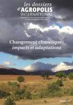 Les dossiers d'Agropolis International, 20 - Changement climatique : impacts et adaptations